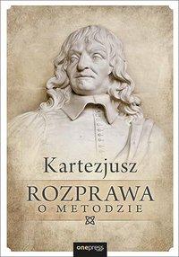Rozprawa o metodzie - Kartezjusz - audiobook