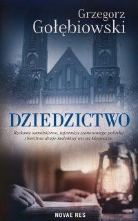 Dziedzictwo - Grzegorz Gołębiowski - ebook