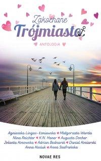 Zakochane Trójmiasto - Adrian Bednarek - ebook