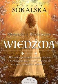 Wiedźma - Anna Sokalska - ebook