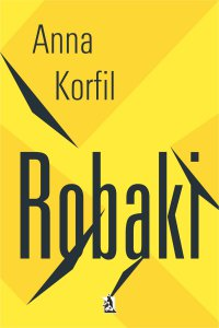 Robaki - Anna Korfil - ebook
