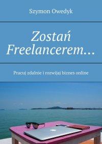 Zostań Freelancerem...