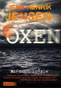 Mroczni ludzie. Trylogia OXEN. Część 2 - Jens Henrik Jensen - audiobook