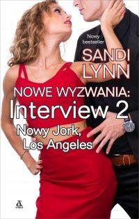 Nowe wyzwania. Interview: Nowy Jork, Los Angeles - Sandi Lynn - ebook