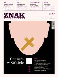 Miesięcznik Znak nr 765: Cenzura w Kościele
