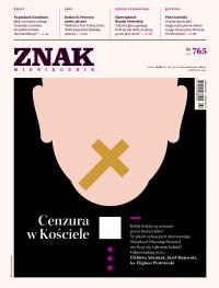 Miesięcznik Znak nr 765: Cenzura w Kościele - Opracowanie zbiorowe - eprasa