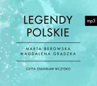 Legendy polskie - Marta Berowska - audiobook