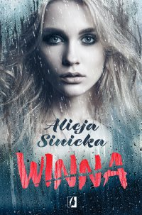 Winna - Alicja Sinicka - ebook