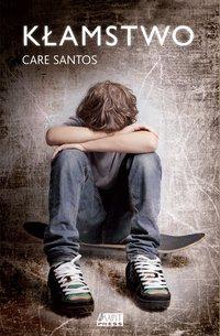 Kłamstwo - Care Santos - ebook