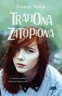 Trafiona zatopiona - Joanna Nadin - ebook