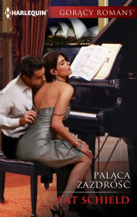 Paląca zazdrość - Cat Schield - ebook