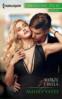 Książę i Bella - Maisey Yates - ebook