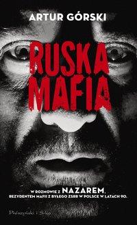 Ruska mafia - Artur Górski - ebook