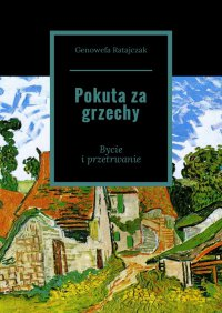Pokuta za grzechy - Genowefa Ratajczak - ebook