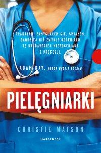 Pielęgniarki - Christie Watson - ebook