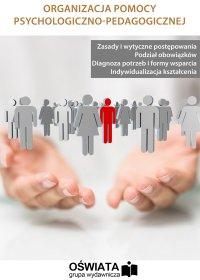 Organizacja pomocy psychologiczno-pedagogicznej - Marzenna Czarnocka - ebook