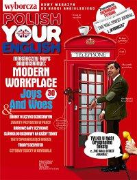 Polish Your English. Gazeta Wyborcza. Wydanie Specjalne 1/2019