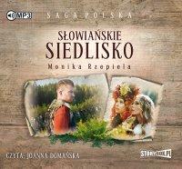 Słowiańskie siedlisko. Tom 1 - Monika Rzepiela - audiobook