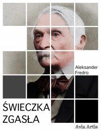 Świeczka zgasła - Aleksander Fredro - ebook