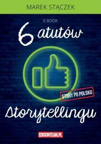 Sześć atutów storytellingu