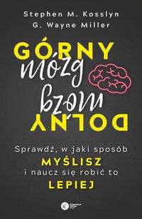 Górny mózg, dolny mózg. - Stephen M. Kosslyn - ebook