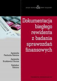 Dokumentacja biegłego rewidenta z badania sprawozdań finansowych
