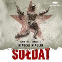 Sołdat - Nikołaj Nikulin - audiobook