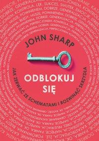 Odblokuj się - John Sharp - ebook