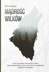 Mądrość wilków - Elli H. Radinger - ebook