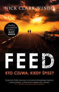 The feed - Nick Clark Windo - ebook