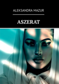 Aszerat - Aleksandra Mazur - ebook