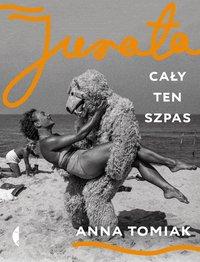Jurata - Anna Tomiak - ebook