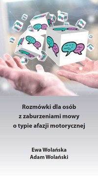 Rozmówki dla osób z zaburzeniami mowy o typie afazji motorycznej - Ewa Wolańska - ebook