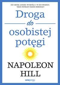 Droga do osobistej potęgi - Napoleon Hill - ebook