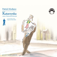 Katarzynka - Patrick Modiano - audiobook