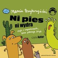 Ni pies ni wydra, czyli o wyrażeniach, które pokazują język - Marcin Brykczyński - audiobook