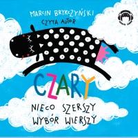 Czary. Nieco szerszy wybór wierszy - Marcin Brykczyński - audiobook