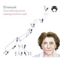 O tańcach. Ciocia Jadzia zaprasza do wspólnego słuchania muzyki - Jadwiga Mackiewicz - audiobook