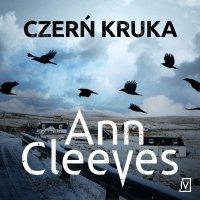 Czerń kruka - Ann Cleeves - audiobook