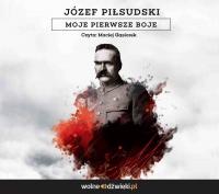 Moje pierwsze boje - Józef Piłsudski - audiobook