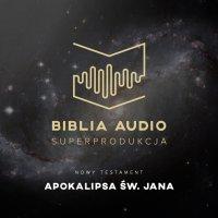 Biblia Audio. Apokalipsa św. Jana