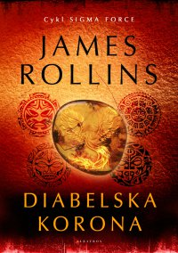 Diabelska korona - James Rollins - ebook