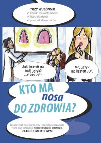 Kto ma nosa do zdrowia