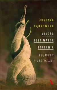Miłość jest warta starania - Justyna Dąbrowska - ebook