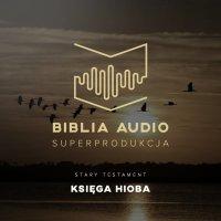 Biblia Audio. Księga Hioba