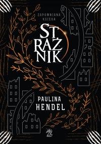 Strażnik - Paulina Hendel - ebook