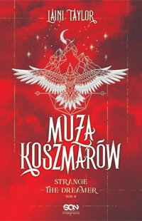 Muza Koszmarów. Strange the Dreamer. Tom 2 - Laini Taylor - ebook