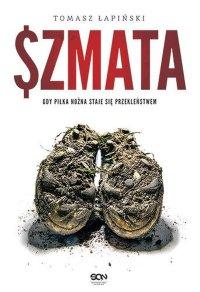 Szmata - Tomasz Łapiński - ebook