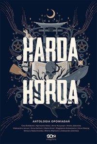 Harda Horda. Antologia opowiadań - Ewa Białołęcka - ebook