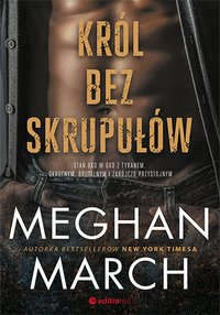 Król bez skrupułów - Meghan March - ebook